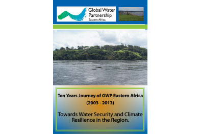 Ten Years Journey of GWP Eastern Africa (2003 - 2013)